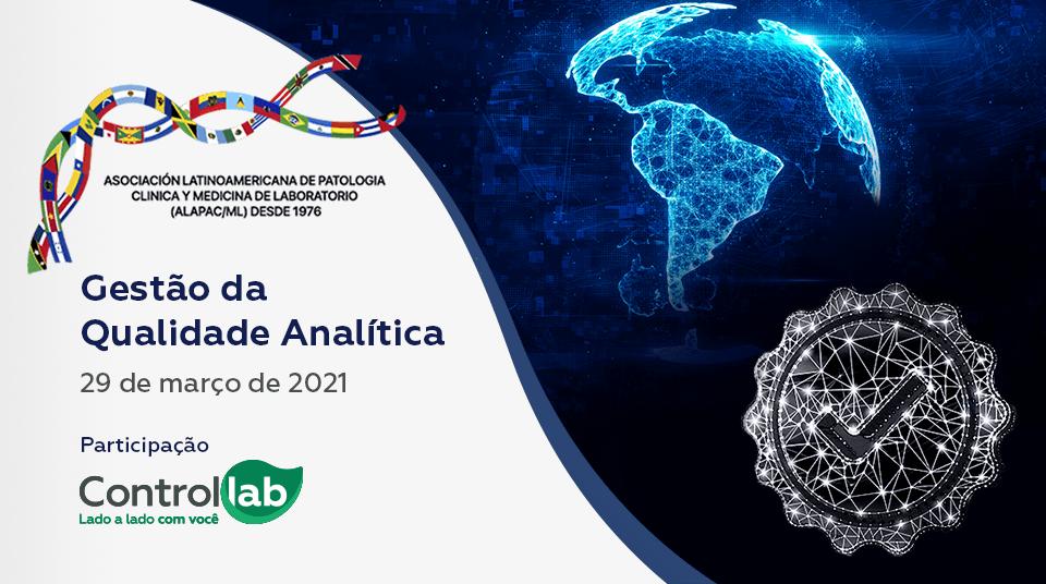 Gestão da Qualidade Analítica será o tema abordado pela Controllab no segundo dia de ALAPAC/ML
